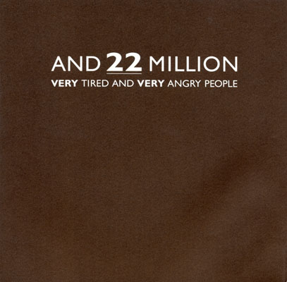 Cover of 22 Million          Very Angry and Very Tired People catalog