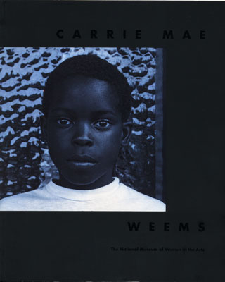 Cover of Carrie Mae Weems catalog