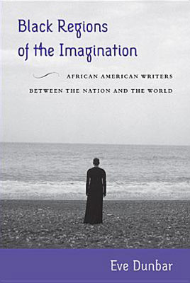 Cover of the book          Black Regions of the Imagination with image of woman standing on beach from the Roaming series by Carrie Mae Weems