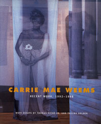 Cover of          the book Carrie Mae Weems: Recent Work, 1992-1998